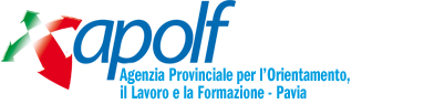 APOLF Pavia - Agenzia Provinciale per l'Orientamento, il Lavoro e la Formazione